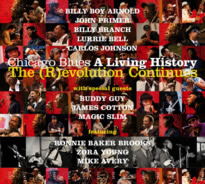 Chicago Blues: A Living History, The (R)evolution Continues